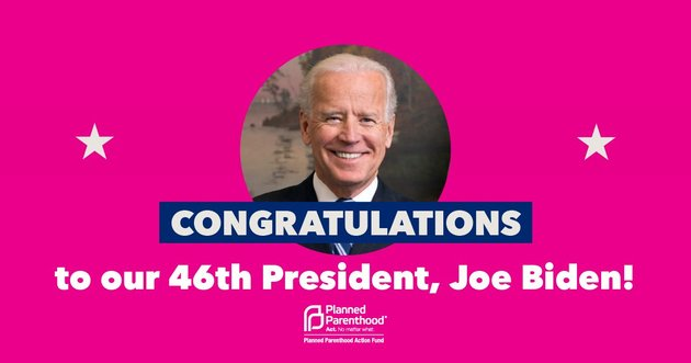 Cartel de Planned Parenthood felicitando a Joe Biden.