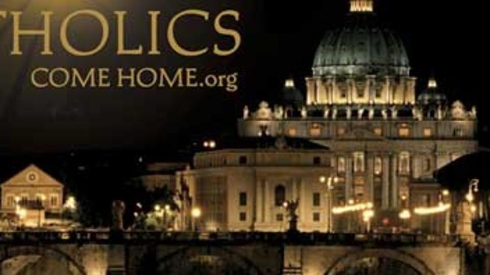 Católicos vuelvan a casa